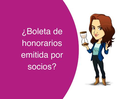 BOLETAS DE HONORARIOS EMITIDAS POR LOS SOCIOS